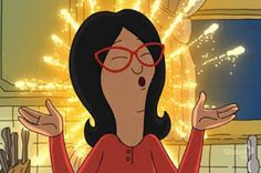 21 Life Situations That Turn You Into Linda Belcher From Bob's Burgers.