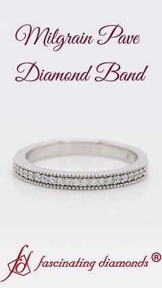 This milgrain pave diamond wedding band enthralls you with the fine series of small sparkling round shaped stones aligned in a classic pave setting framed with the stunning milgrain border half way through the band offering you impeccable radiance and finesse. #fascinatingdiamonds #diamondband #weddingband #platinumring #rings #vintagering Best Diamond, Diamond Bands, Diamond Wedding Bands, Platinum Ring, Quality Diamonds, Wedding Rings For Women, Vintage Rings, Wedding Jewelry, Stones