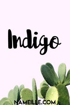 Indigo I Cool & Unique Unisex / Gender Neutral Baby Names I Nameille.com
