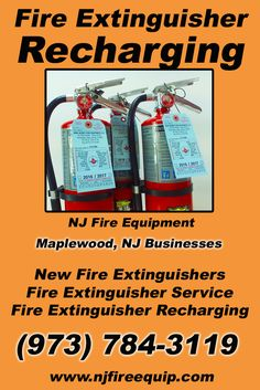 Fire Extinguisher Recharging Maplewood, NJ (973)  784-3119 Call the Experts at NJ Fire Equipment.. We are the complete source for Fire Extinguisher Service for Local New Jersey Businesses We would love to hear from you.. Call us Today!