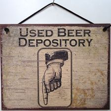 SIGN USED BEER DEPOSITORY hand point bathroom vintage man cave USA made 506 5x8