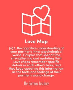 The principle of building #LoveMaps is simply this: knowing the little things about your #partner's life creates a strong foundation for your #friendship and #intimacy. (via #TheGottmanInstitute)