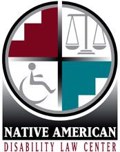 The Native American Disability Law Center is a private nonprofit organization that advocates for the legal rights of Native Americans with disabilities. Through advocacy and education, we empower Native people with disabilities to lead independent lives in their own communities.