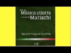 Canción Mixteca. Mariachi Vargas de Tecalitlán.