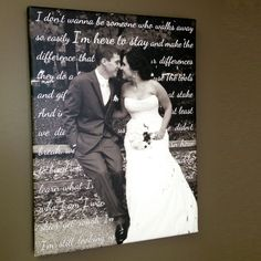 wall art: canvas with wedding photo and lyrics from first dance