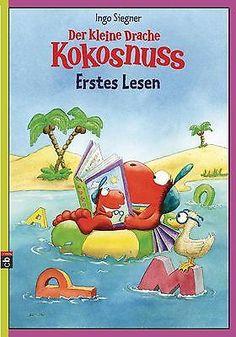 Der kleine Drache Kokosnuss - Erstes Lesen - Ingo Siegner