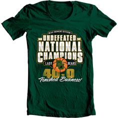 Baylor Lady Bears. National Champions. Undefeated. 40-0.