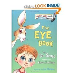 "Read about all of the amazing things we can see in ""The Eye Book"" by Theo LeSieg (aka Dr. Seuss)."