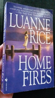 Home Fires by Luanne Rice (1996, Paperback)