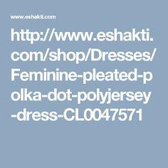 http://www.eshakti.com/shop/Dresses/Feminine-pleated-polka-dot-polyjersey-dress-CL0047571