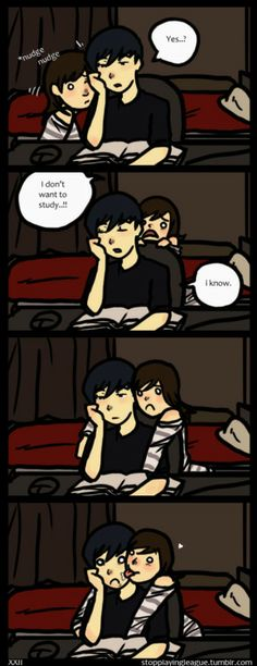 This so perfectly describes how studying goes between me and my boyfriend. Bless his heart for putting up with it.