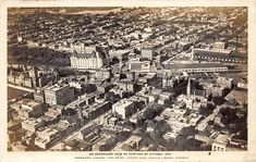 Aerial view of Ottawa 1920 Canadian Forest, Ottawa Valley, Capital Of Canada, Canadian History, Union Station, Aerial View, Historical Photos, Ontario, Paris Skyline