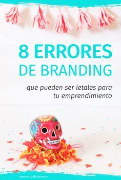 Hoy quiero hablarte de los principales errores de branding que veo por ahí y qué hacer para corregirlos.