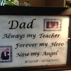 Old window I painted in memory of my Dad. make for ash and seth pics of each dad on either side.
