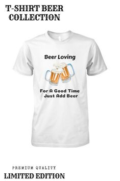 Viralstyle Is The Free Way To Sell High-quality T-shirts. Beer Funny, Beer Humor, High Quality T Shirts, Things To Sell, Mens Tops, Collection, Design