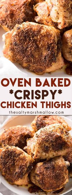Crispy Baked Chicken Thighs - The most amazing oven baked chicken thighs!  These chicken thighs come out crispy on the outside and amazingly tender and juicy on the inside.  Baked chicken thighs are so easy to make with only a few ingredients and one pan!