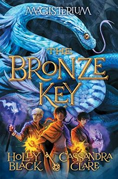 Magisterium Series / Book 3 / Bronze Key / by Cassandra Clare
