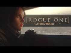 "NEW Rogue One: A Star Wars Story ""Dream"" TV Spot Released! - Star Wars Reporter"