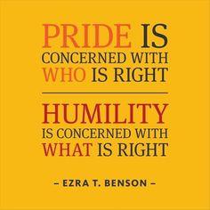. #pride #humility #right