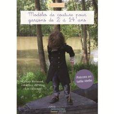 Modèles de couture pour garçon de 2 à 14 ans: Amazon.fr: Céline Hoinard: Livres