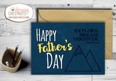 FATHERS DAY CARD - Explore. Dream. Discover., Instant Download, Printable Fathers Day Card, Mark Twain quote, Adventure Dad, diy Greeting