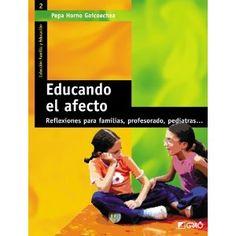 Educando El Afecto (Familia Y Educacion): Pepa Horno