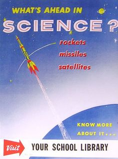 RETRO POSTER - What's Ahead in Science? by Enokson, via Flickr