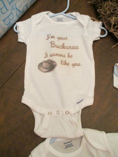 Buckaroo country lyrics onesie for baby :)