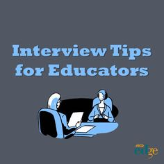 "ASCD EDge blogger Trevor Fritz writes ""Interview Tips"" from a recently employed educator."