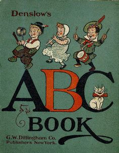 Denslow's ABC Book, by William Wallace Denslow, (1856-1915), New York 1903