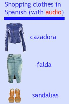 Shopping clothes in Spanish. Audio + glossary. Visit www.soeasyspanish.com