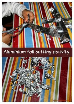 Aluminium foil cutting activity for toddlers! Very simple to set up.