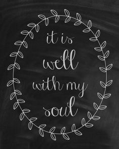 It Is Well With My Soul Free Print
