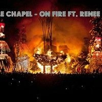 Purple Chapel - On fire Ft. Renee Maré by Purple Chapel on SoundCloud