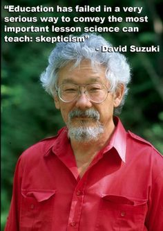 David Suzuki is a Canadian scientist, broadcaster and environmentalist. He is famous for his award-winning science research and his educational science programs on TV and the radio. (Born on March David Suzuki, The Huffington Post) I Am Canadian, Canadian History, Canadian People, Canadian Things, Bob Marley, David Suzuki, O Canada, Question Everything, Atheism