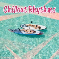 Download! Chillout Rhythms – Essential Chill Out, Lounge, Relax, Summer Music, Cool Electronic Chillout by Chillout Lounge Relax | eMusic    Hahaha!