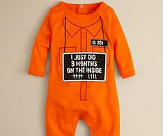 After a grueling nine months spent in solitary confinement locked up in your womb, your baby emerges and finds it hard to adjust to the free world. Help your baby feel a bit more at home with this orange jumpsuit style prison sentence onesie. Prison shank sold separately. Buy It $28.00 via BloomingDales.com