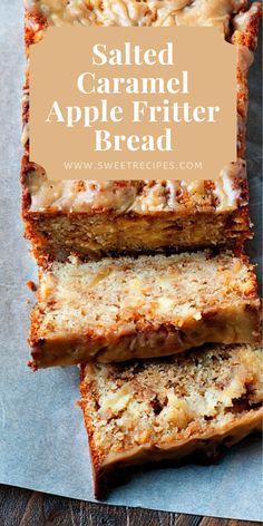Salted Caramel Apple Fritter Bread Apple Fritter Bread, Apple Bread, Apple Fritters, Quick Bread Recipes, Apple Recipes, Sweet Recipes, Baking Recipes, Salted Caramel Cake, Caramel Apples