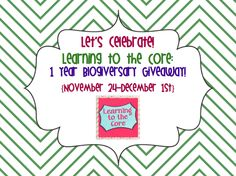 Learning to the Core: Time to Celebrate- It's Our Big Blogiversary Giveaway!