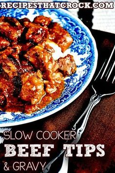 Beef Tips and Gravy Recipe #SlowCooker #CrockPot....Think I'd like to try this in the pressure cooker