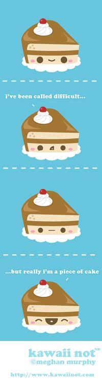 Kawaii Not - Piece Of Cake