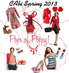 """""""Pops of Poppy - CAbi Spring 2013"""" by fashionistaerica on Polyvore"""