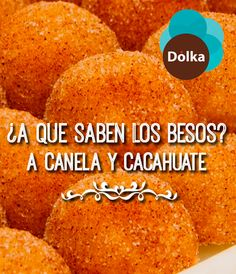 ¿A que saben los #besos? A canela y cacahuate. #PostresDolka #canela #cacahuate