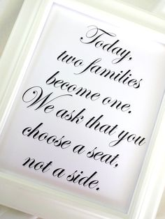 Today Two Families Become One 8x10 Cursive Wedding Sign - White or Ivory