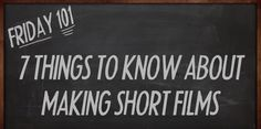 Click to watch this video on Short Films 101! 7 Things to know.