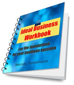 Get my FREE business workbook to help you get clear about your ideal business and life. Lay the foundations for your business success today. This book will help you get the law of attraction working to attract your ideal business.  From author Wendy Tomlinson - Law of attraction practitioner.
