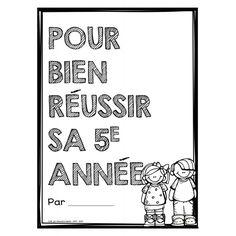 Pour bien réussir sa 4e/5e/6e année French Immersion, School Organization, Homeschool, Teacher, Activities, Math, Art Tutorials, Kids Learning, Classroom Ideas