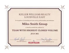 July 2012 - Team with the highest closed volume at Keller Williams Realty Louisville East