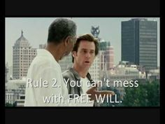This video was used for a talk I did about free will based on the Universal Pictures movie 'Bruce ALMIGHTY'.     It was designed to be used as an aide to my talk, to summarise the plot in relation to this theme of free will.     It brings together the 3 main movie clips which address this theme, with gaps in between for talking.