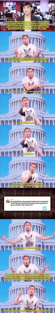 Bless Russel Howard omfg can we all just take a minute to realize that PP provides regular ol' basic health care of the time. Those pregnant woman were in all likely hood there to have a prenatal check up. Or a cancer screening. Faith In Humanity Restored, Pro Choice, Equal Rights, Patriarchy, Pro Life, Social Issues, Motivation, Social Justice, Equality